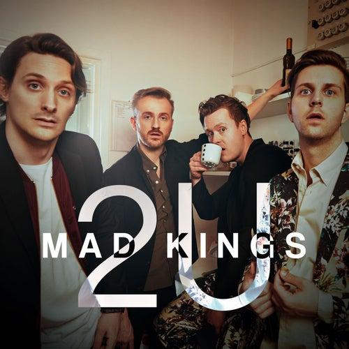 2U (Acoustic) by Mad Kings