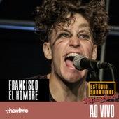 Francisco El Hombre no Estúdio Showlivre (Ao Vivo) de Francisco el Hombre