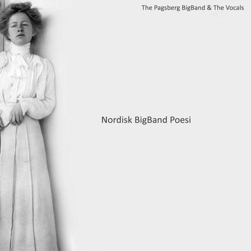 Nordisk BigBand Poesi by The Pagsberg BigBand