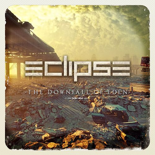 The Downfall of Eden by Eclipse