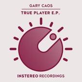 True Player - EP de Gary Caos
