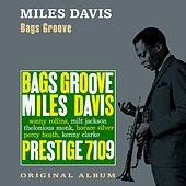 Bags Groove by Miles Davis
