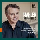 Mahler: Symphony No. 5 (Live) von Symphonie-Orchester des Bayerischen Rundfunks