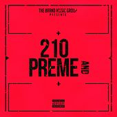 210 and Preme by Kutlass Supreme