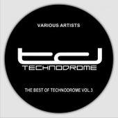 The Best of Technodrome, Vol. 4 von Various Artists