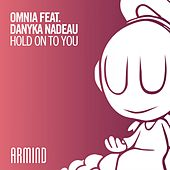 Hold on to You von Omnia