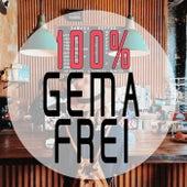 100% Gema Freie Musik - Restaurants, Bar & Veranstaltungen (Hintergrund Edition) by Various Artists