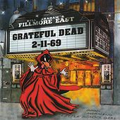 Fillmore East - 2-11-69 de Grateful Dead