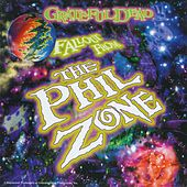 Fallout From The Phil Zone de Grateful Dead