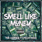 Smell Like Money von The Godfada