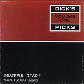 Dick's Picks, Vol. 1: Tampa, FL 12/19/1973 de Grateful Dead