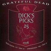 Dick's Picks Volume 25: New Haven, CT 5/10/1978 / Springfield, MA 5/11/1978 de Grateful Dead