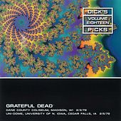Dick's Picks Vol.18: Wisconsin, 2/3/78 & Univ of N. Iowa, 2/5/78 de Grateful Dead
