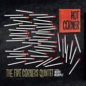 Hot Corner by Five Corners Quintet