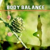 Body Balance – New Age Music, Meditation, Yoga, Pilates, Relaxed Body & Mind, Zen by Meditation Awareness
