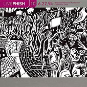 LivePhish, Vol. 10 6/22/94 (Veterans Memorial Auditorium, Columbus, OH) von Phish