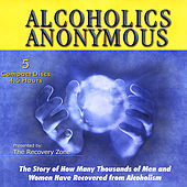 Alcoholics Anonymous by Alcoholics Anonymous