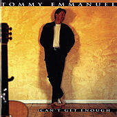 Can't Get Enough de Tommy Emmanuel