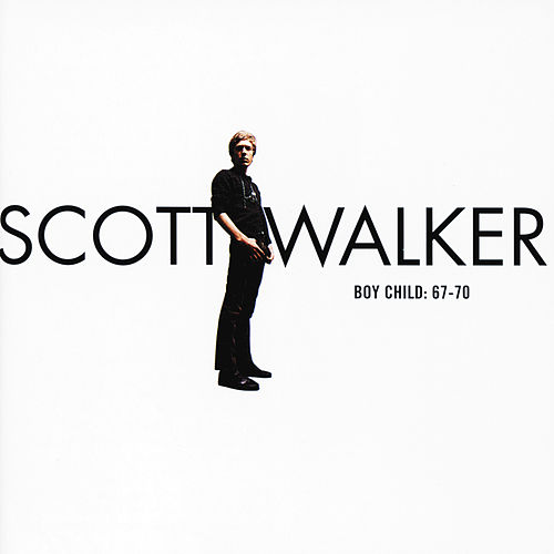Boy Child: 67-70 by Scott Walker