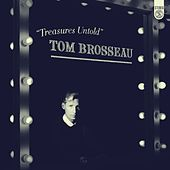 Treasures Untold de Tom Brosseau