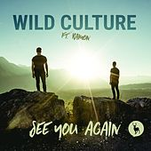 See You Again (feat. Ramon) (Remixes) de Wild Culture