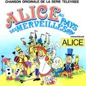 Alice au pays des merveilles (Générique original de la série télévisée) - Single von Alice