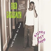 Ralph's Last Show (Live) by Fred Eaglesmith