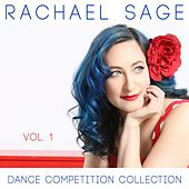 Dance Competition Collection, Vol. 1 by Rachael Sage