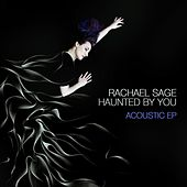 Haunted By You: (Acoustic) - EP by Rachael Sage