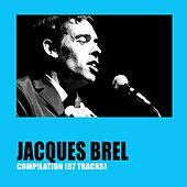 Jacques Brel Compilation by Jacques Brel