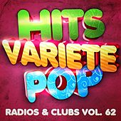 Hits Variété Pop, Vol. 62 (Top radios & clubs) by Hits Variété Pop