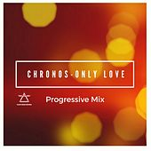 Only Love by Chronos
