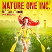 We Call It Home (Prod. By Cuebrick) by Nature One Inc.