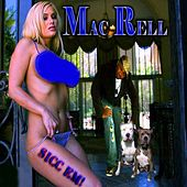 Sicc Em by Mac Rell
