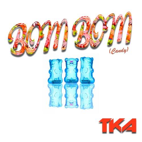 Bom Bom (Candy) by Tka