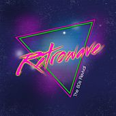 Retrowave (The 80s Revival) de Various Artists