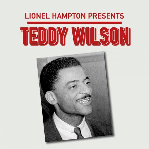 Lionel Hampton Presents: Teddy Wilson by Teddy Wilson