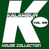Kalambur House Collection, Vol. 108 by Mosca
