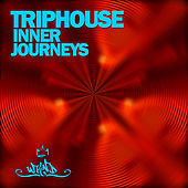 Triphouse - Inner Journeys, Vol. 2 di Various Artists