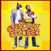 Everybody Eat Bread by Rich Kidz