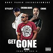 Get Gone (Remix) [feat. Styles P & Chinx] by Chedda Bang