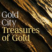 Treasures of Gold by Gold City