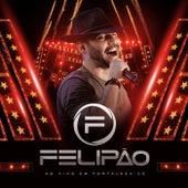 Ao Vivo em Fortaleza - CE (Ao Vivo) de Felipão
