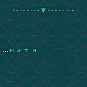 ...MATH, Pt. 1 by Fhloston Paradigm