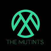 The Mutints by The Mutints