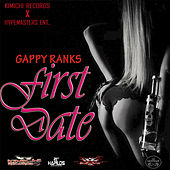 First Date by Gappy Ranks