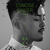 Concise Singer by Joshua Jin