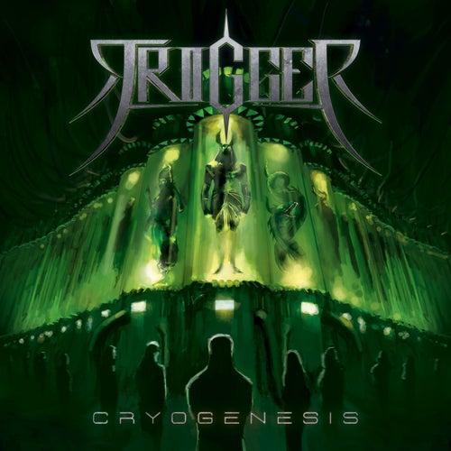 Cryogenesis by Trigger