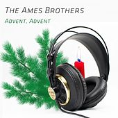 Advent, Advent de The Ames Brothers