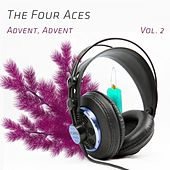 Advent, Advent Vol. 2 by Four Aces